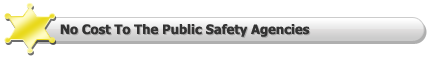No Cost To The Public Safety Agency